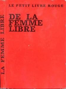 Petit livre rouge de la femmel ibre
