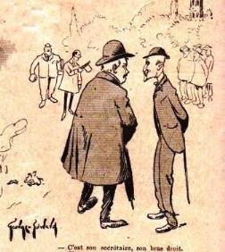 - C'est son secrétaire, son bras droit. <br> - C'est surtout son poing droit... pour les réunions.<br> Dessin de George-Edward (1902)